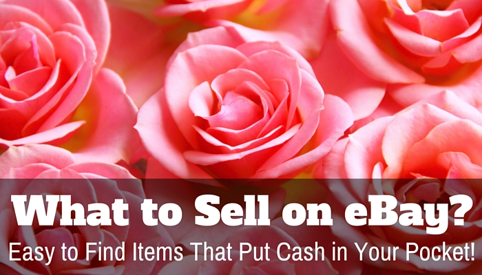what to sell on ebay easiest things to sell on ebay for extra money