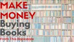 Make Money Buying Books From This Bookstore