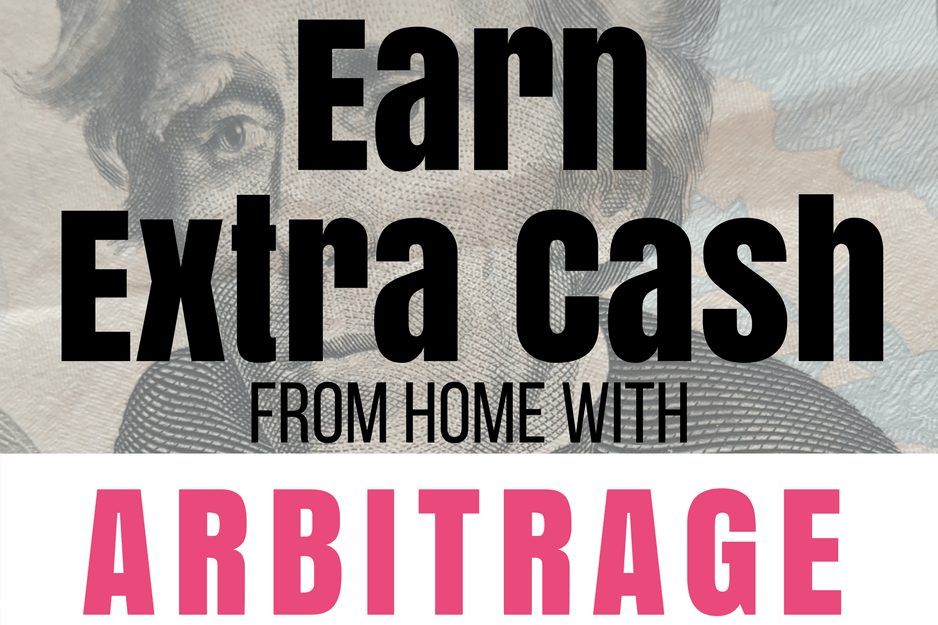 The Practice Of Arbitrage To Earn Extra Cash From Home