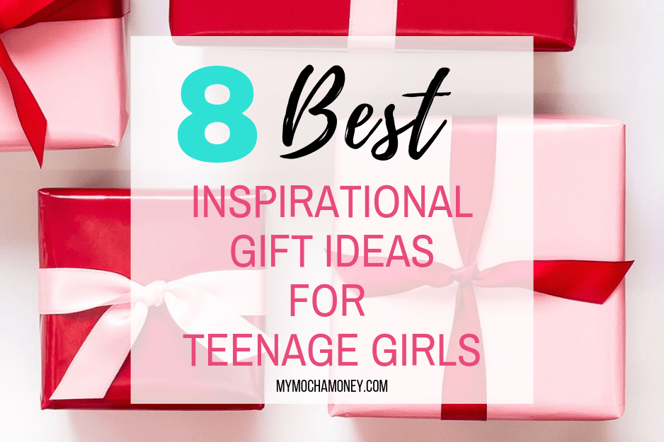 8 Best Inspirational Gift Ideas For Teenage Girls